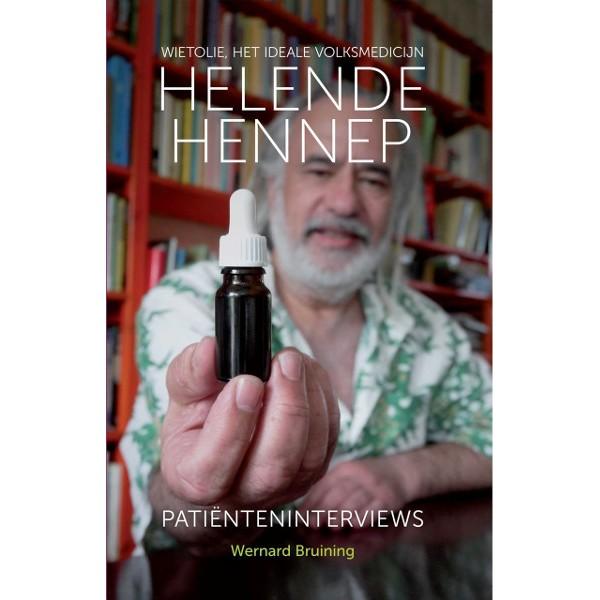 """In het boek """"Helende Hennep"""" van cannabisgoeroe Wernard Bruining staan talloze patiënteninterviews over kanker en cannabis."""